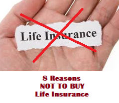 when not to buy life insurance
