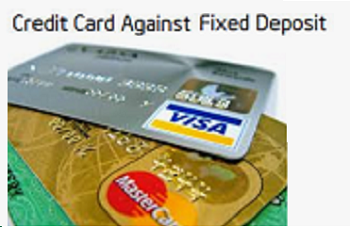 Best Credit Cards against Fixed Deposit