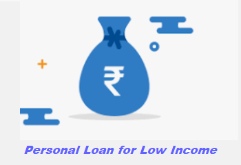 Personal Loan for Low Income