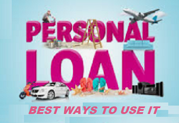 Personal Loan - Best Ways to Use It